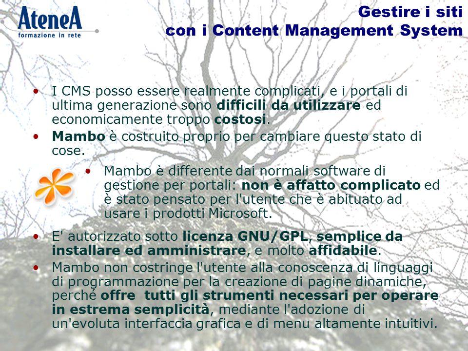 Gestire i siti con i Content Management System I CMS posso essere realmente complicati, e i portali di ultima generazione sono difficili da utilizzare ed economicamente troppo costosi.