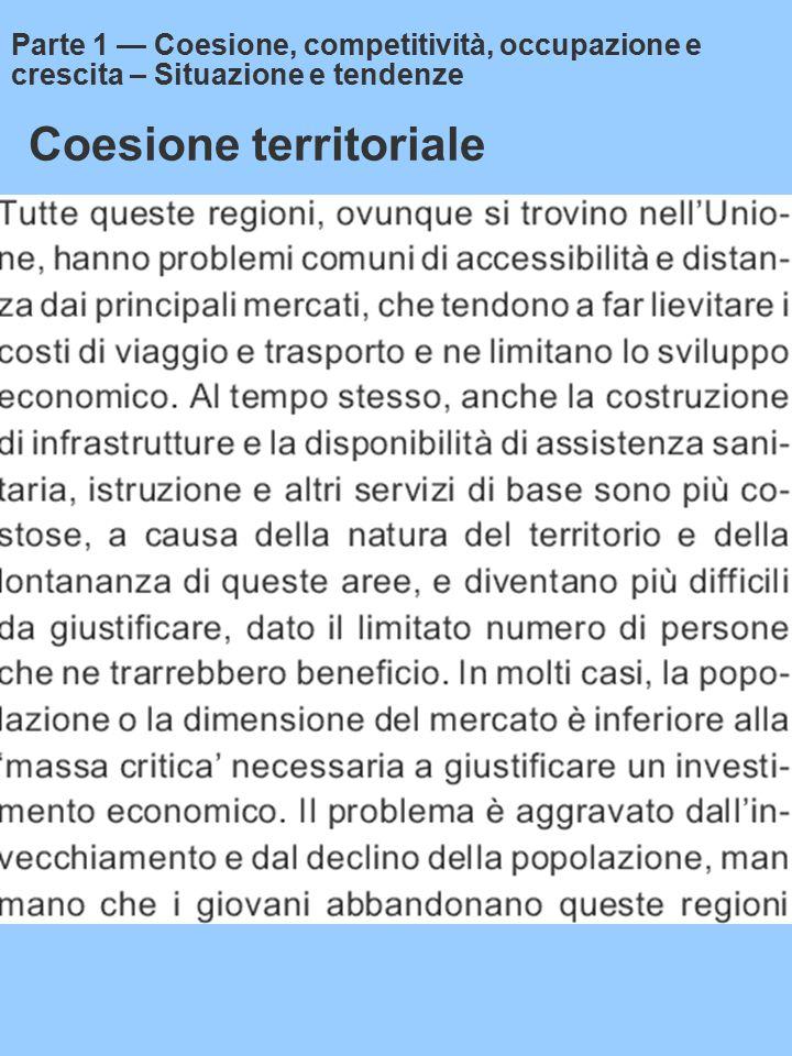 Coesione territoriale Parte 1 — Coesione, competitività, occupazione e crescita – Situazione e tendenze