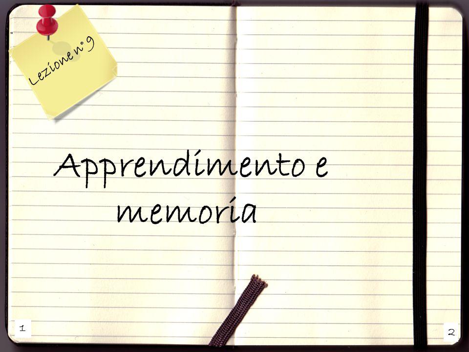 1 2 Lezione n° 9 Apprendimento e memoria