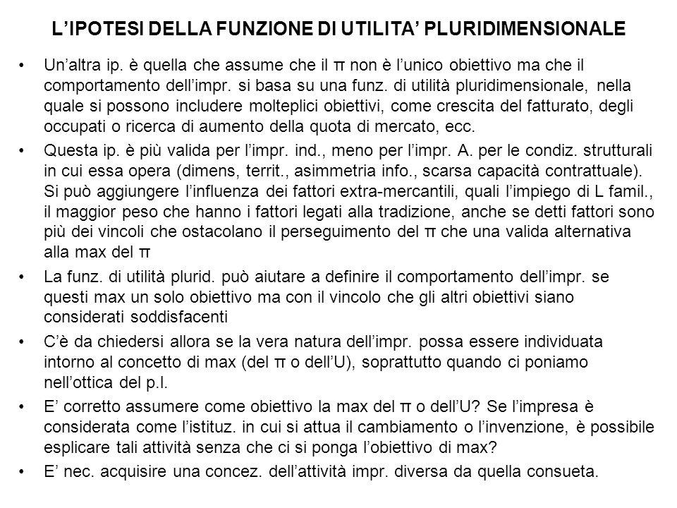 L'IPOTESI DELLA FUNZIONE DI UTILITA' PLURIDIMENSIONALE Un'altra ip.