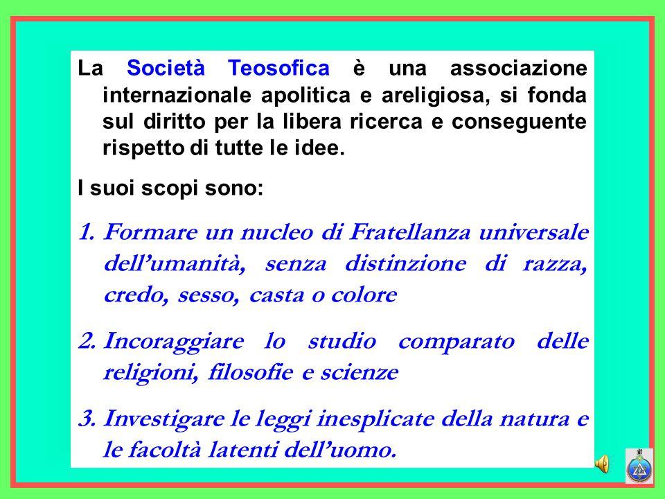 gruppo osiride - Bari43 La Società Teosofica è una associazione internazionale apolitica e areligiosa, si fonda sul diritto per la libera ricerca e conseguente rispetto di tutte le idee.