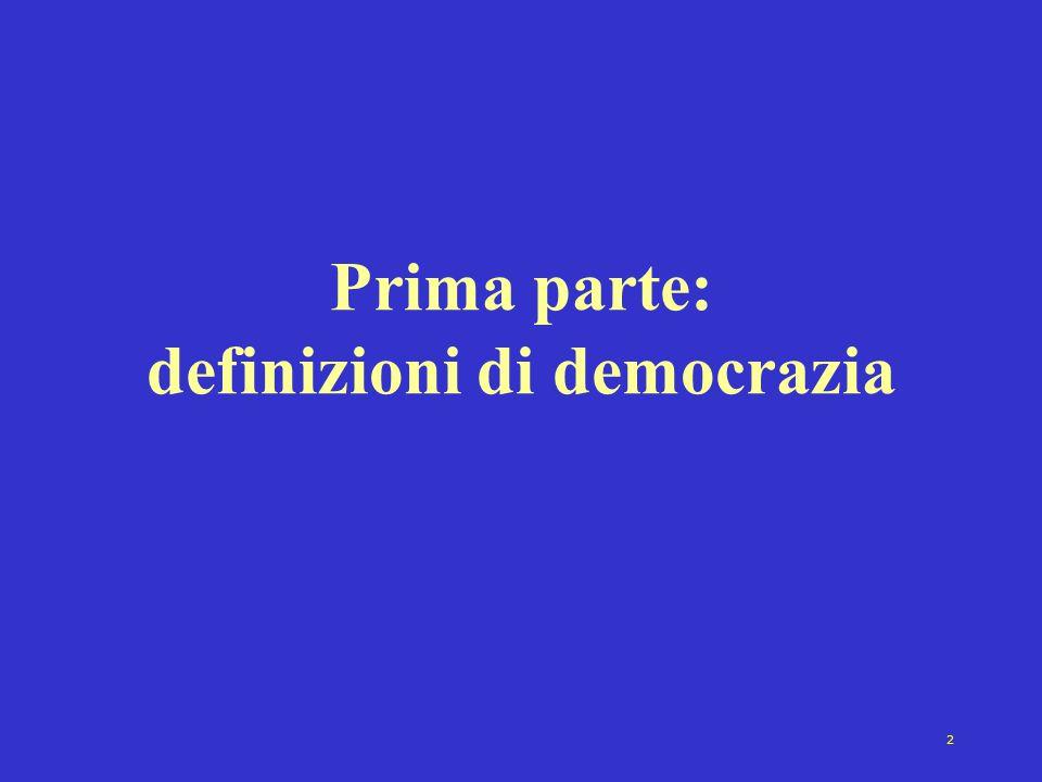 2 Prima parte: definizioni di democrazia
