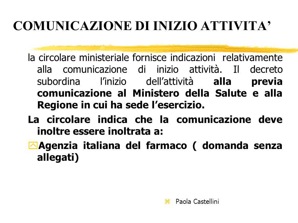 COMUNICAZIONE DI INIZIO ATTIVITA' la circolare ministeriale fornisce indicazioni relativamente alla comunicazione di inizio attività.