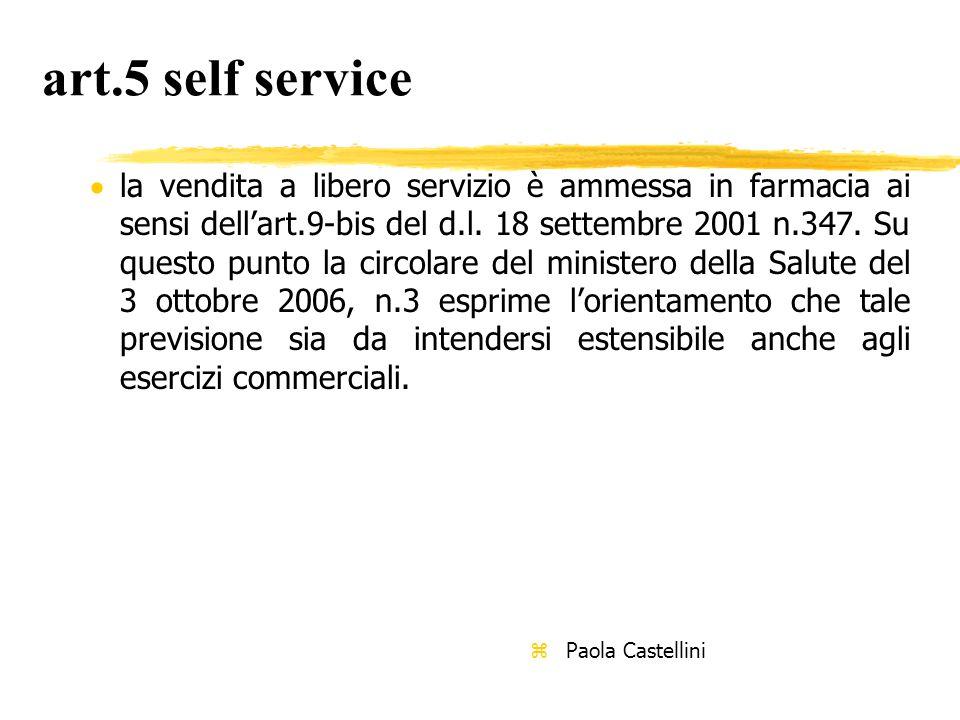 art.5 self service  la vendita a libero servizio è ammessa in farmacia ai sensi dell'art.9-bis del d.l.