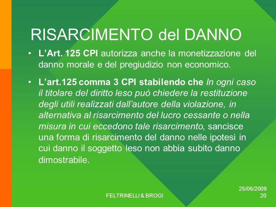 25/06/2009 FELTRINELLI & BROGI 20 RISARCIMENTO del DANNO L'Art.