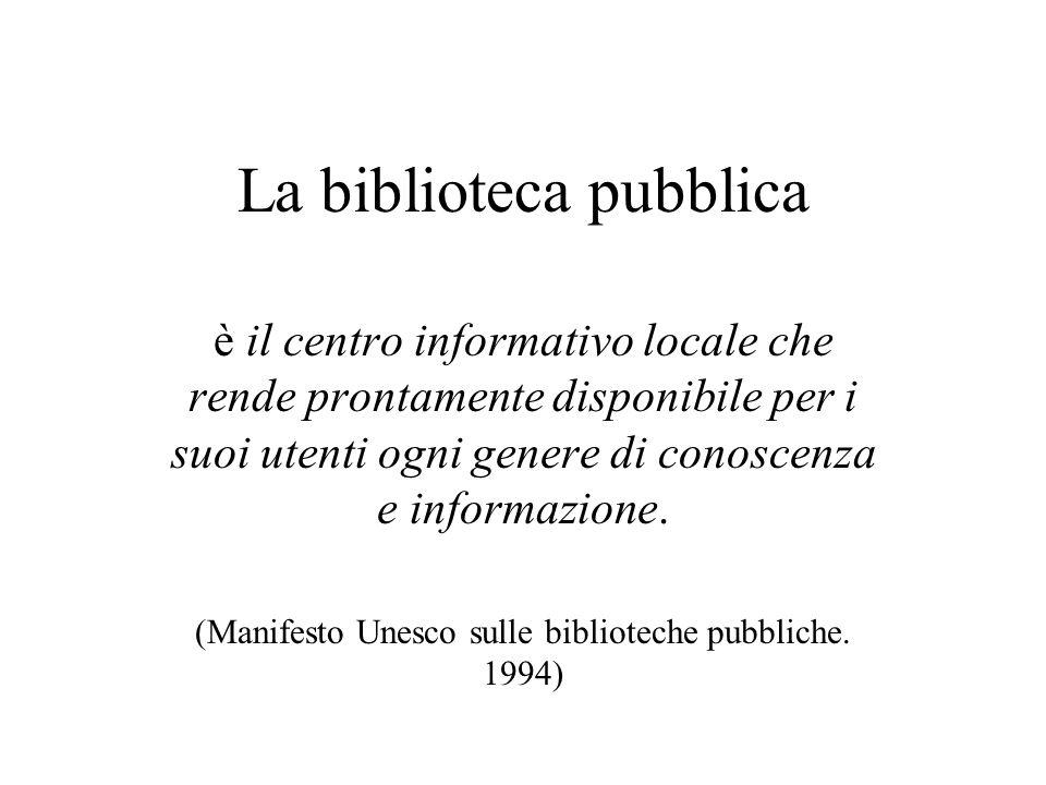 …strumenti importanti per le biblioteche pubbliche, in quasi tutte le situazioni, sono: L'analisi dei bisogni della comunità Il monitoraggio e la valutazione La misurazione delle prestazioni IFLA/Unesco guidelines.