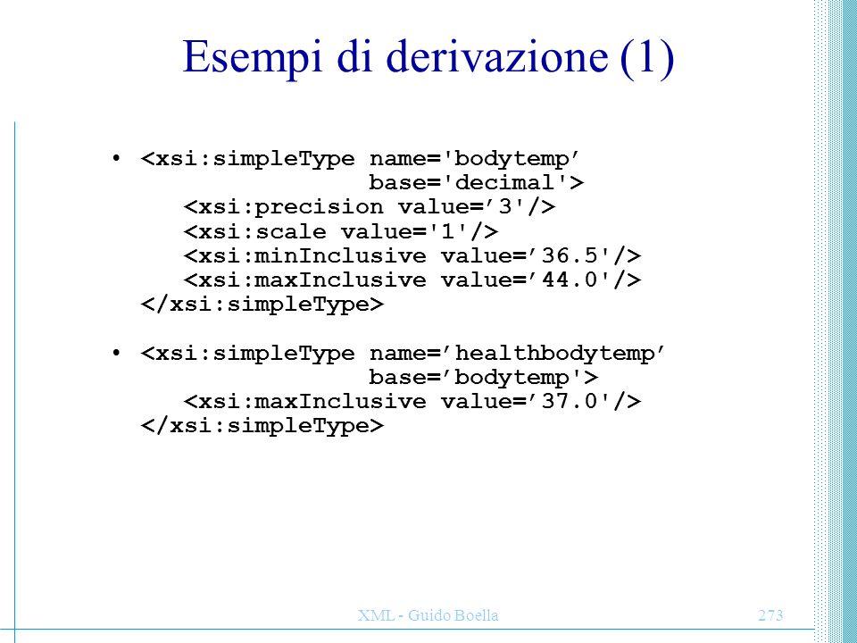 XML - Guido Boella274 Esempi di derivazione (2) <xsi:complexType name='fullname' base= name derivedBy= extension >
