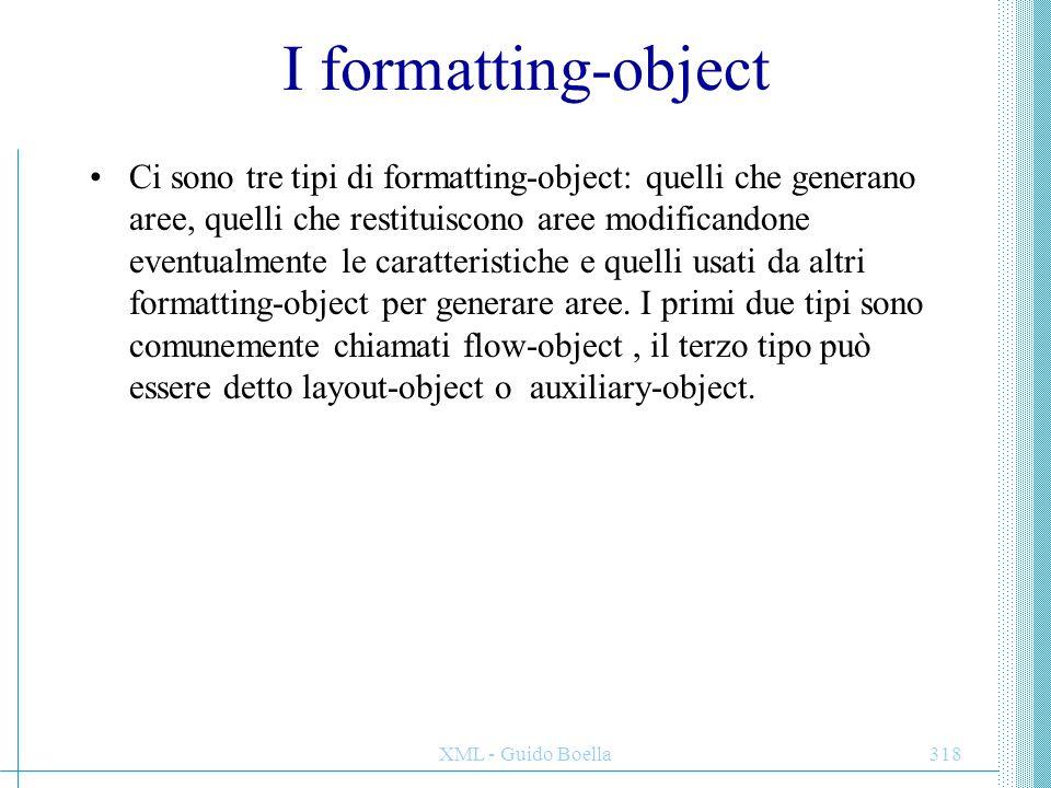 XML - Guido Boella319 FO di impaginazione e layout Permettono di definire sia la struttura di layout di una pagina o frame (dimensioni e posizione del body e sua eventuale suddivisione in colonne, header, footer, side-bar) sia le regole attraverso cui il contenuto XML di partenza è sistemato in questi contenitori attraverso: –fo:simple-page-master –fo:page-sequence