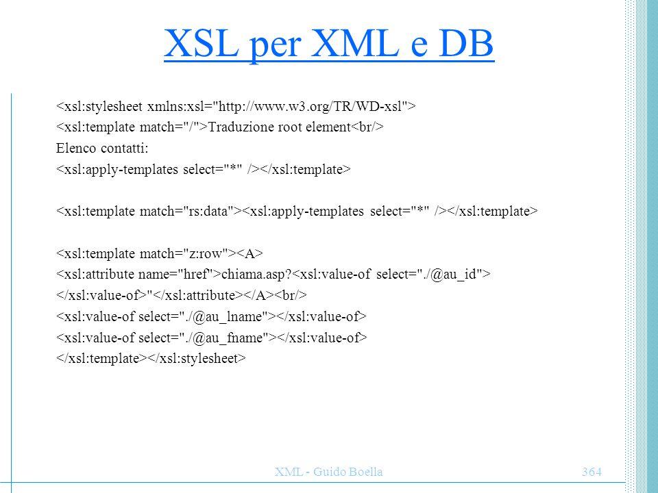 XML - Guido Boella365 Bibliografia Extensible Markup Language (XML) 1.0, W3C Recommendation 10 February 1998, http://www.w3.org/TR/1998/REC-xml-19980210.