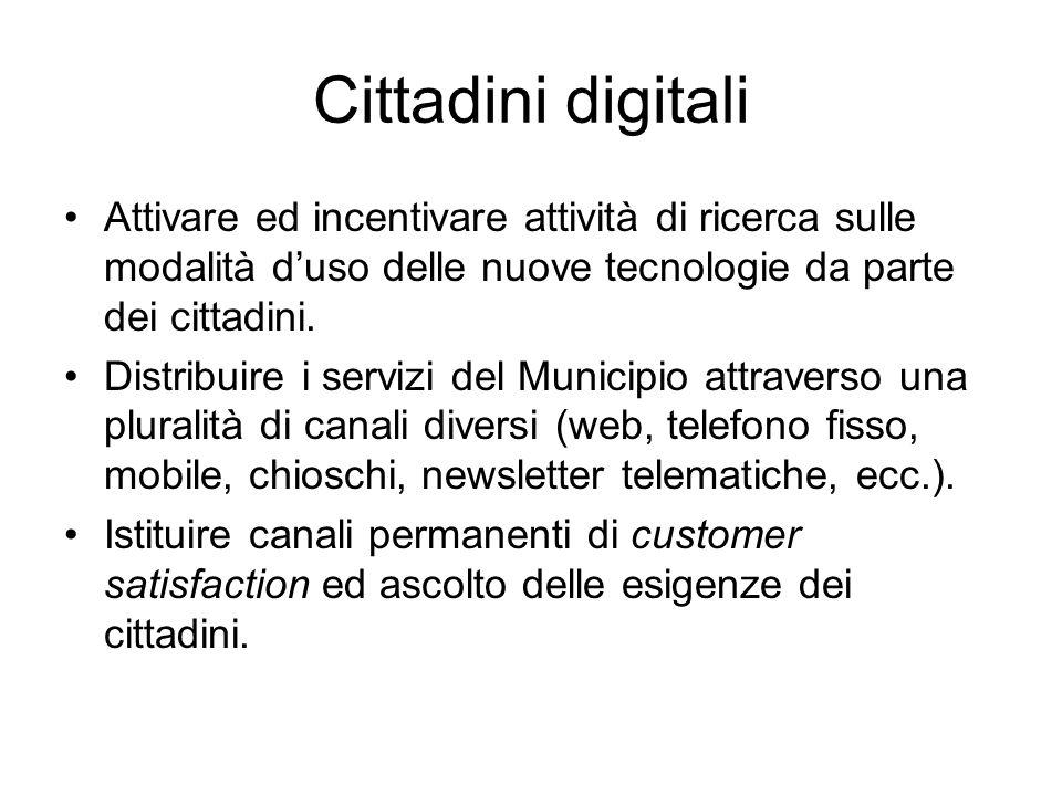 Cittadini digitali Attivare ed incentivare attività di ricerca sulle modalità d'uso delle nuove tecnologie da parte dei cittadini.