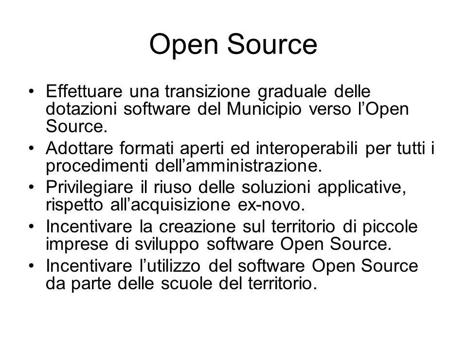 Open Source Effettuare una transizione graduale delle dotazioni software del Municipio verso l'Open Source.