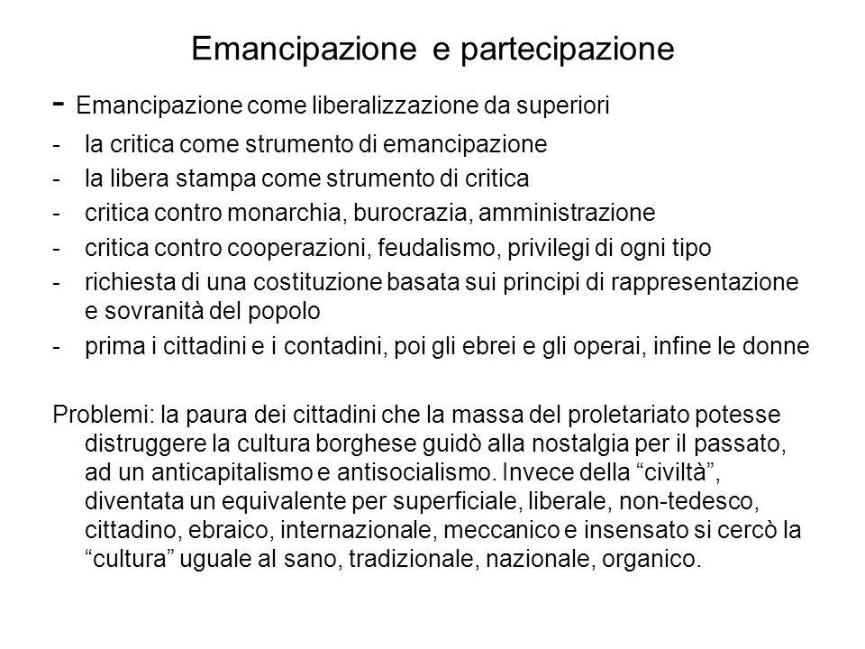 Emancipazione e partecipazione - Emancipazione come liberalizzazione da superiori -la critica come strumento di emancipazione -la libera stampa come s