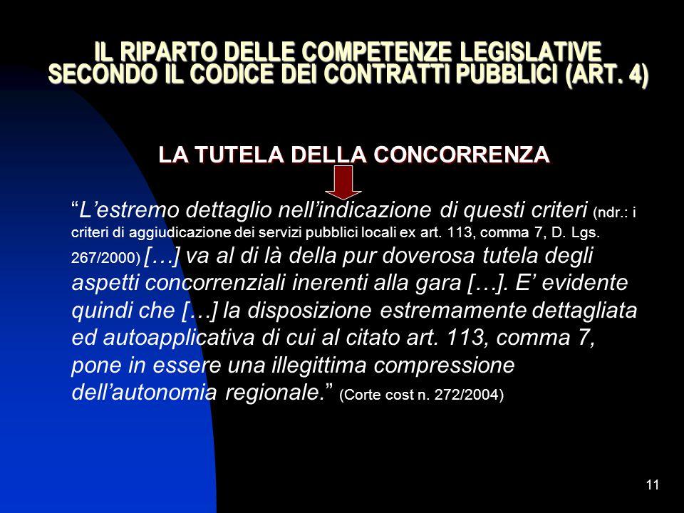 """11 IL RIPARTO DELLE COMPETENZE LEGISLATIVE SECONDO IL CODICE DEI CONTRATTI PUBBLICI (ART. 4) LA TUTELA DELLA CONCORRENZA """"L'estremo dettaglio nell'ind"""