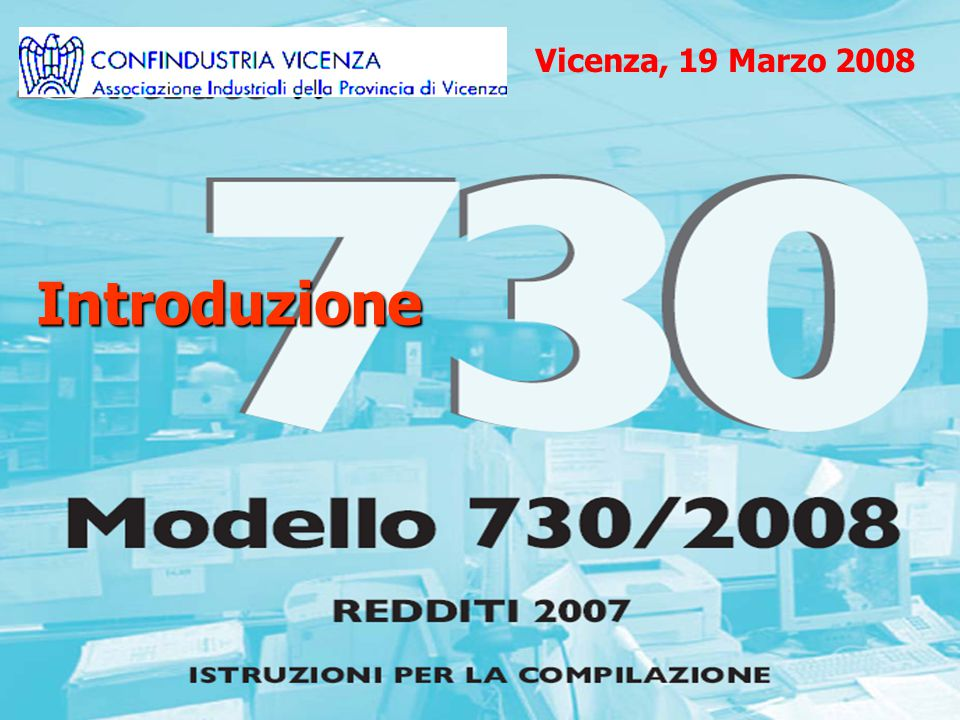 Introduzione Vicenza, 19 Marzo 2008