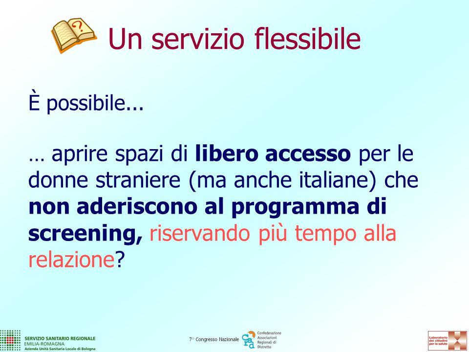 Un servizio flessibile È possibile...