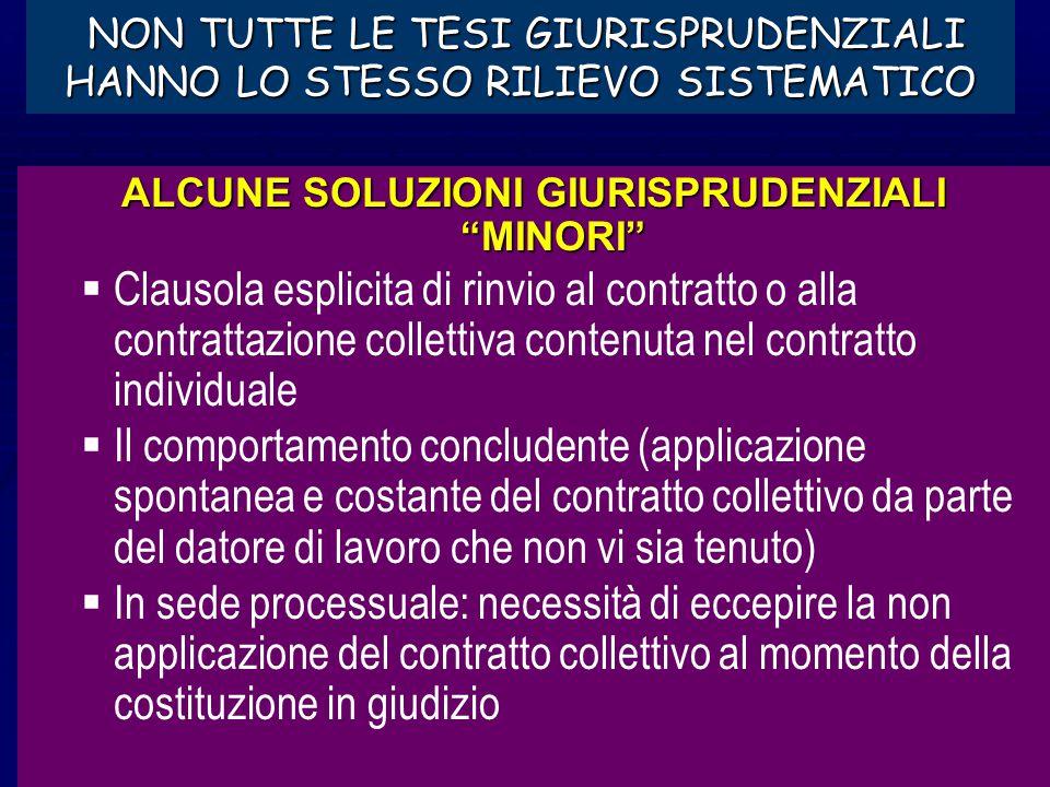 La razionalizzazione giuridica della estensione del contratto collettivo di diritto comune Il ruolo decisivo della giurisprudenza