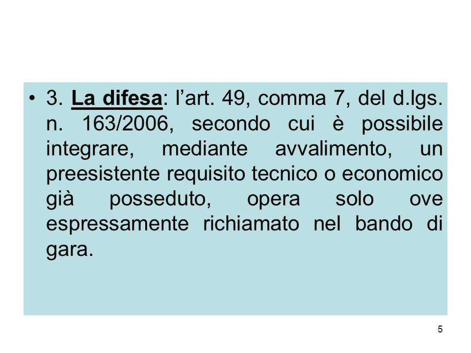 5 3. La difesa: l'art. 49, comma 7, del d.lgs. n.