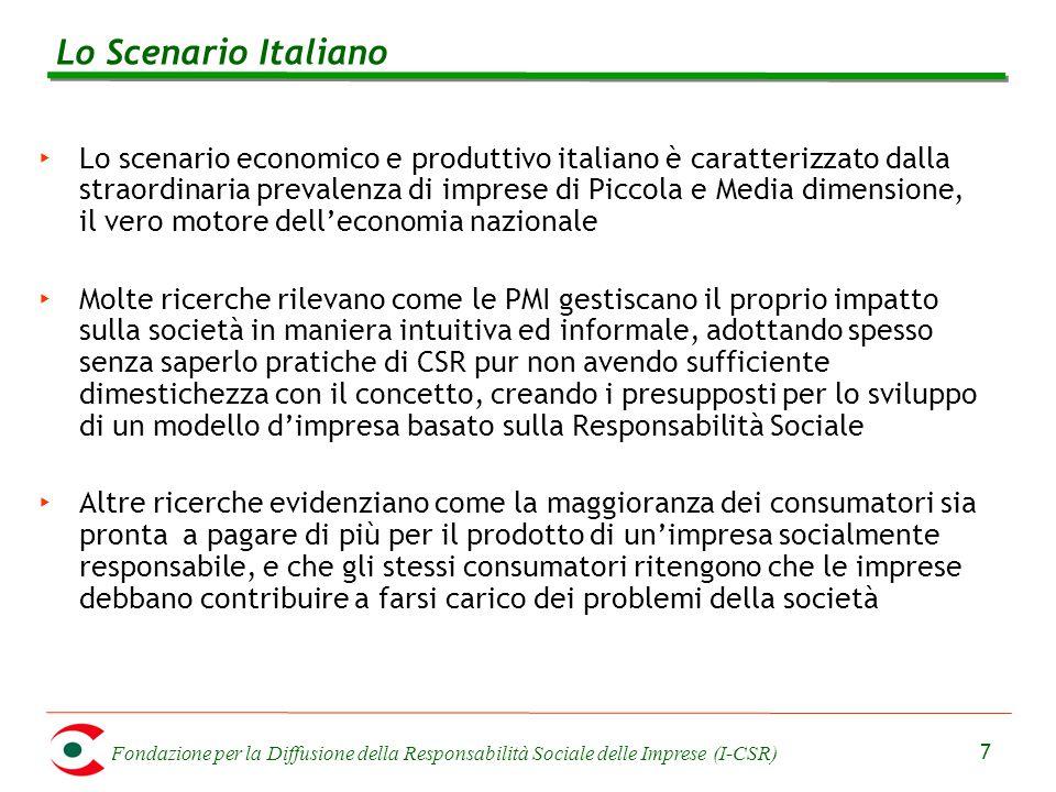 Fondazione per la Diffusione della Responsabilità Sociale delle Imprese (I-CSR) 7 ‣ Lo scenario economico e produttivo italiano è caratterizzato dalla