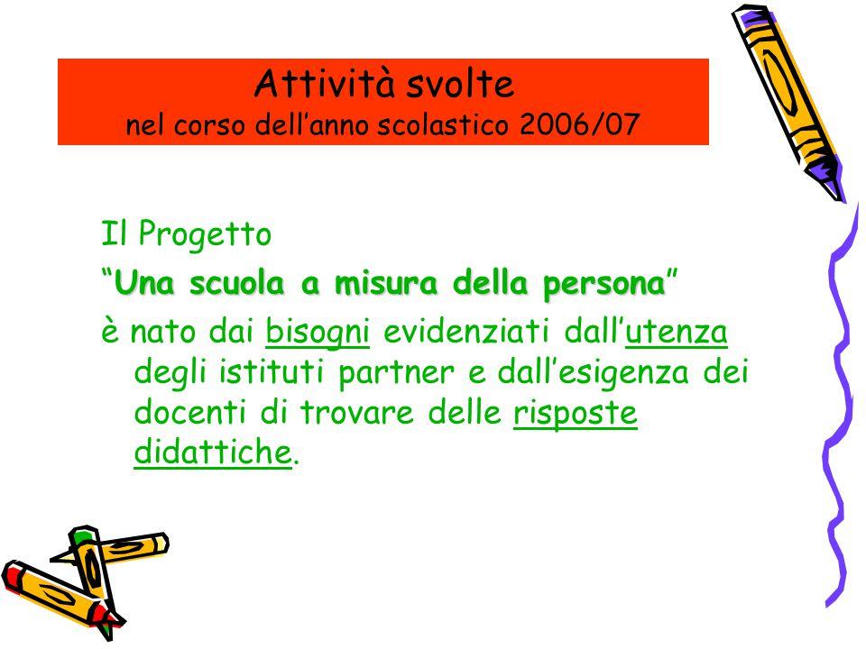 Anno scolastico 2006/2007 – Istituto Professionale S.