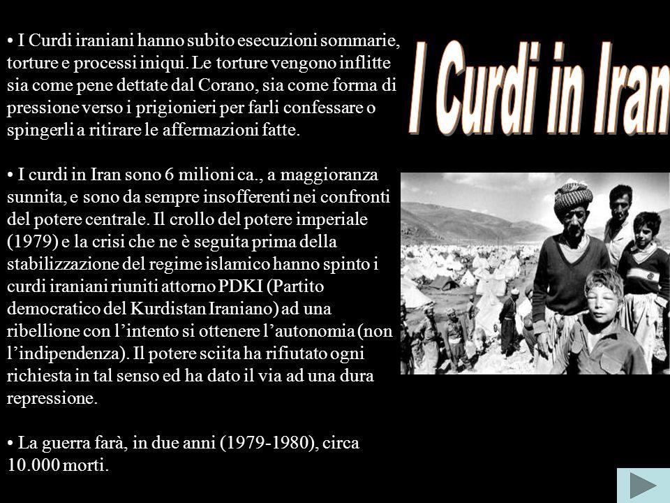 I Curdi iraniani hanno subito esecuzioni sommarie, torture e processi iniqui.