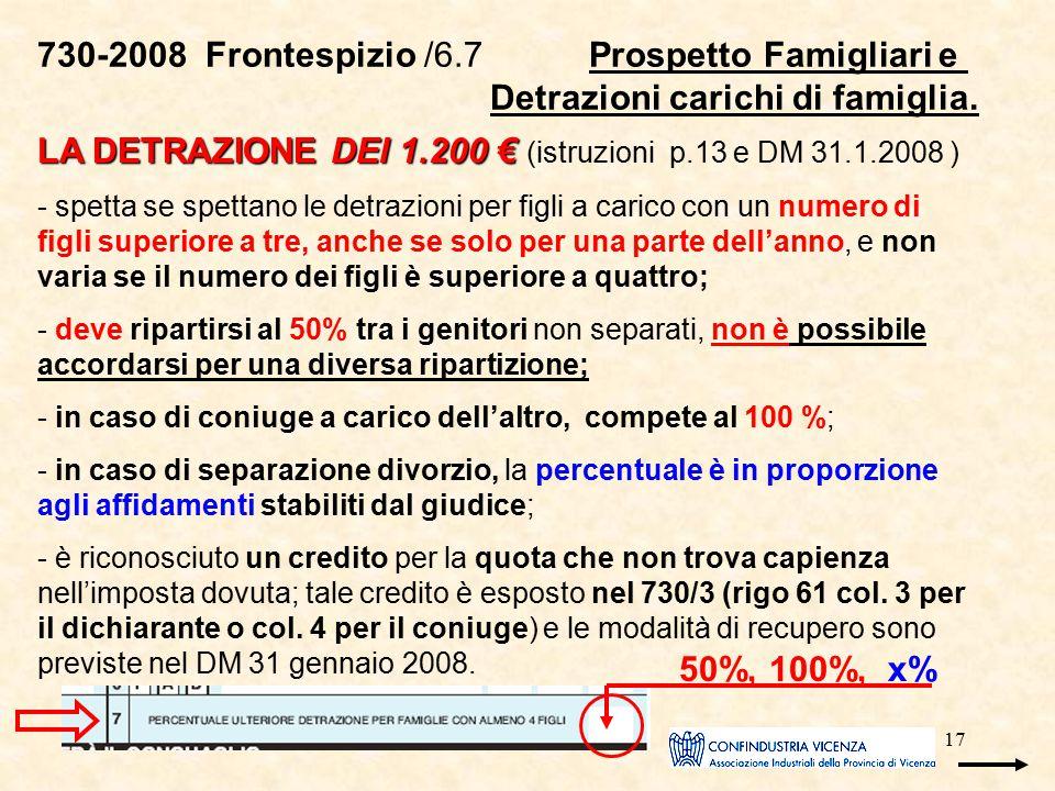 17 730-2008 Frontespizio /6.7 Prospetto Famigliari e Detrazioni carichi di famiglia. LA DETRAZIONE DEI 1.200 € LA DETRAZIONE DEI 1.200 € (istruzioni p