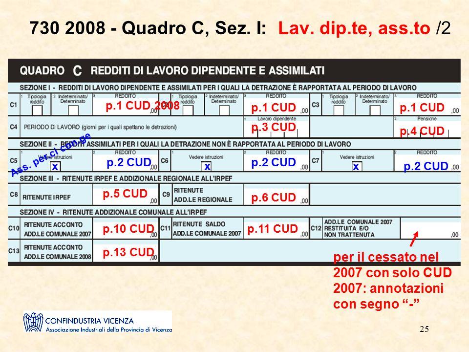 25 730 2008 - Quadro C, Sez. I: Lav. dip.te, ass.to /2 p.1 CUD 2008 p.1 CUD p.3 CUD p.4 CUD p.2 CUD Ass. per.ci con.ge xxx p.5 CUD p.6 CUD p.10 CUDp.1