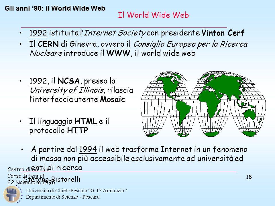 """Centro di Calcolo Corso Internet 22 Novembre 1996 Stefano Bistarelli Università di Chieti-Pescara """"G. D'Annunzio"""" Dipartimento di Scienze - Pescara 18"""