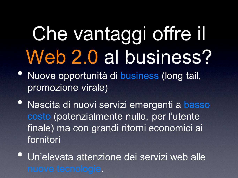 Che vantaggi offre il Web 2.0 al business.
