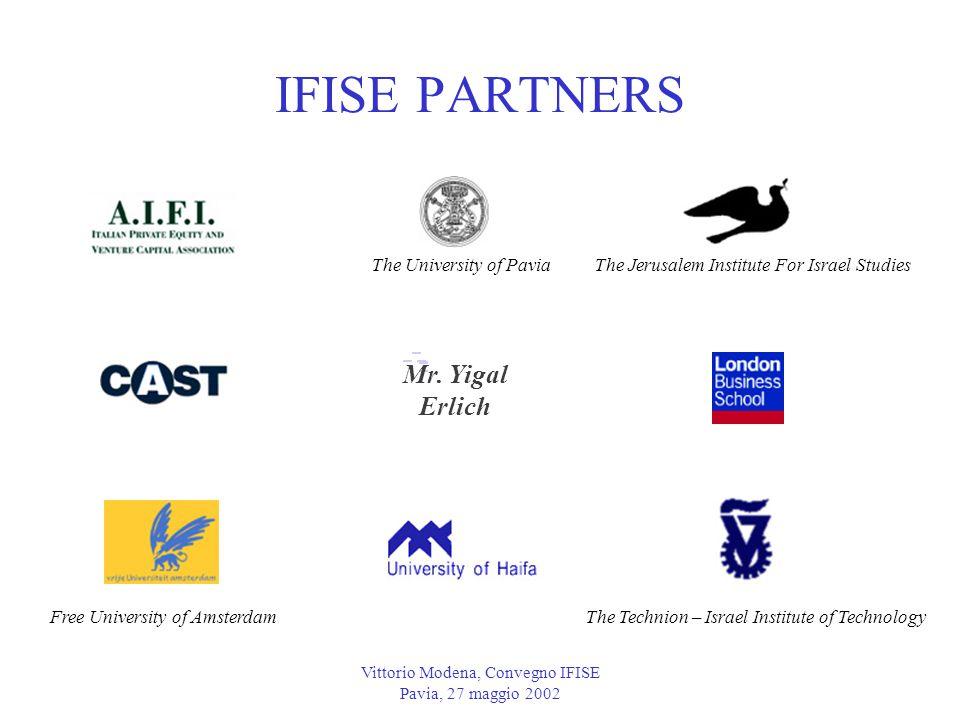 Vittorio Modena, Convegno IFISE Pavia, 27 maggio 2002 IFISE PARTNERS Mr.
