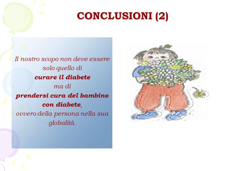 Il nostro scopo non deve essere solo quello di curare il diabete ma di prendersi cura del bambino con diabete, ovvero della persona nella sua globalit
