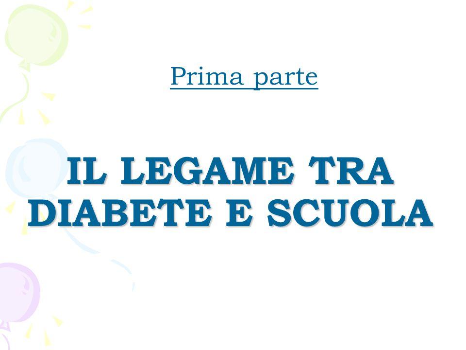IL LEGAME TRA DIABETE E SCUOLA Prima parte