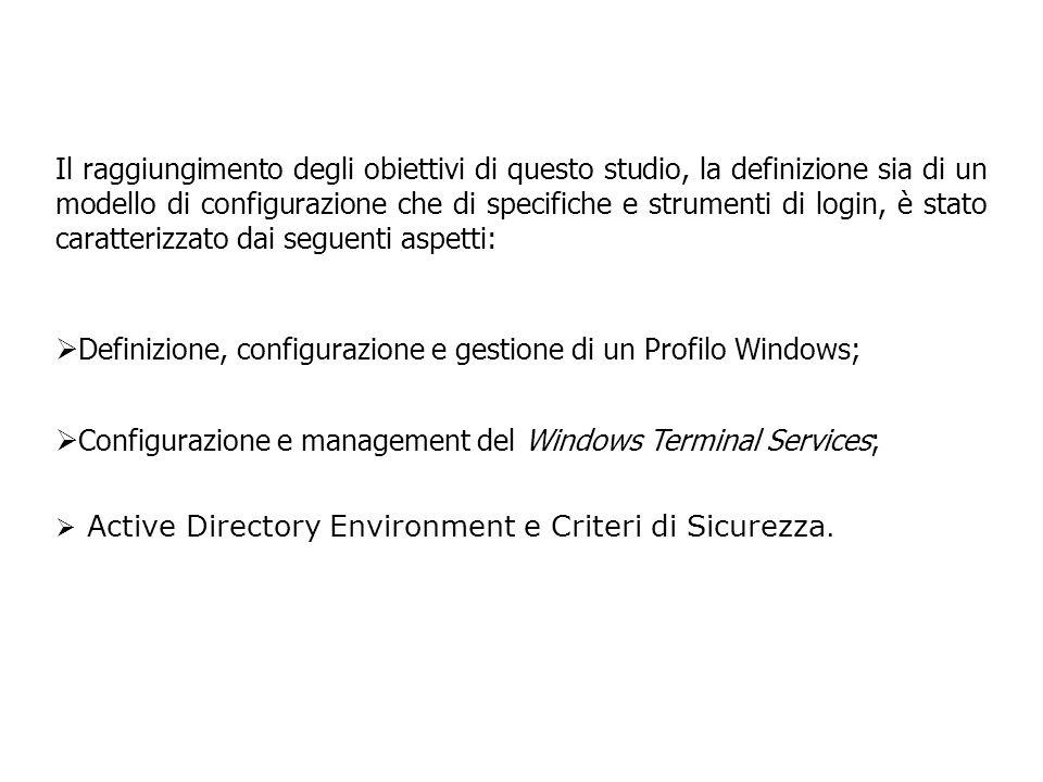 INTRODUZIONE AI PROFILI WINDOWS Quando un utente effettua il login su una postazione Windows il S.O.