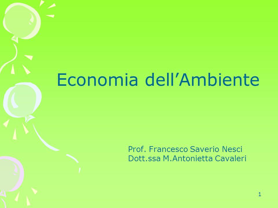 1 Economia dell'Ambiente Prof. Francesco Saverio Nesci Dott.ssa M.Antonietta Cavaleri