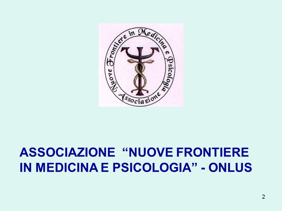 """2 ASSOCIAZIONE """"NUOVE FRONTIERE IN MEDICINA E PSICOLOGIA"""" - ONLUS"""