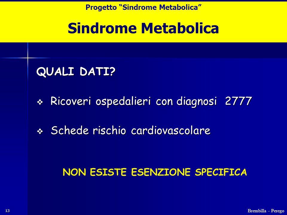 13 Sindrome Metabolica QUALI DATI.