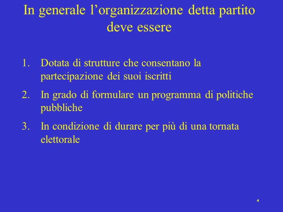 """3 Le definizioni di Weber e Downs Weber [1922]: """"…associazioni fondate su una adesione libera, costituite al fine di attribuire ai propri capi una pos"""