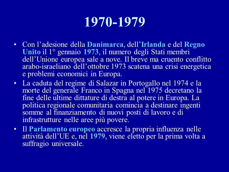 1970-1979 Con l'adesione della Danimarca, dell'Irlanda e del Regno Unito il 1° gennaio 1973, il numero degli Stati membri dell'Unione europea sale a n
