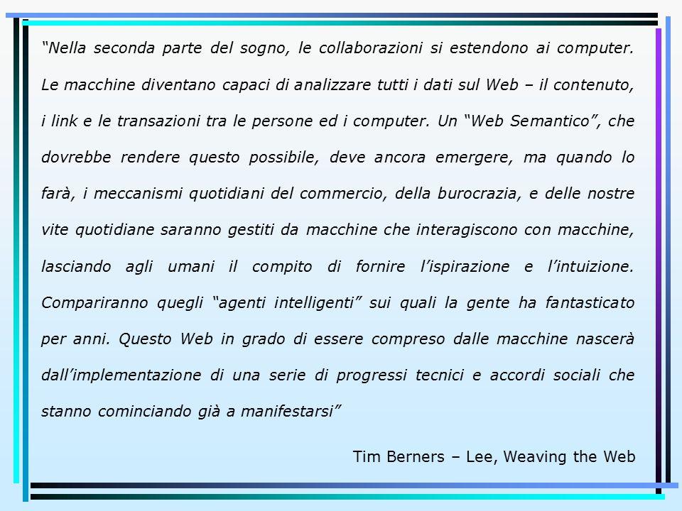"""""""Nella seconda parte del sogno, le collaborazioni si estendono ai computer. Le macchine diventano capaci di analizzare tutti i dati sul Web – il conte"""