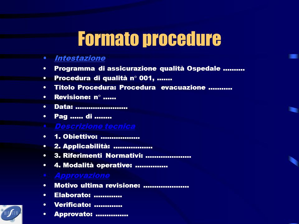 Formato procedure Intestazione Programma di assicurazione qualità Ospedale ………. Procedura di qualità n° 001, ……. Titolo Procedura: Procedura evacuazio