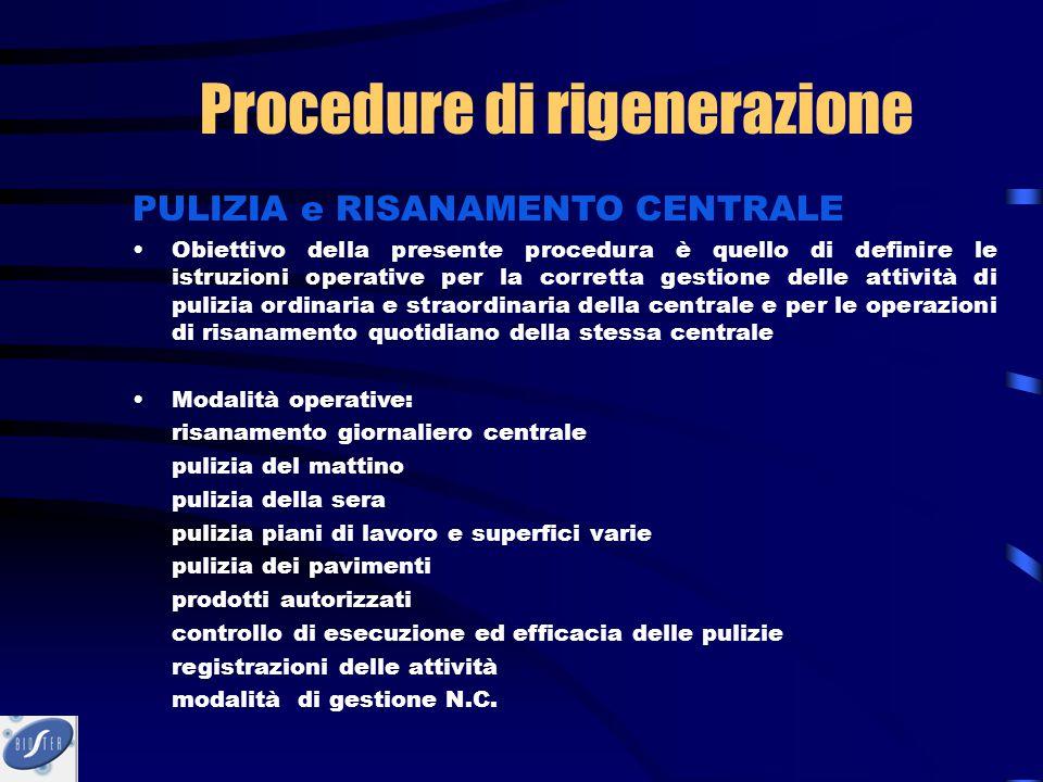 PULIZIA e RISANAMENTO CENTRALE Obiettivo della presente procedura è quello di definire le istruzioni operative per la corretta gestione delle attività