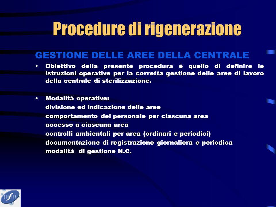 GESTIONE DELLE AREE DELLA CENTRALE Obiettivo della presente procedura è quello di definire le istruzioni operative per la corretta gestione delle aree