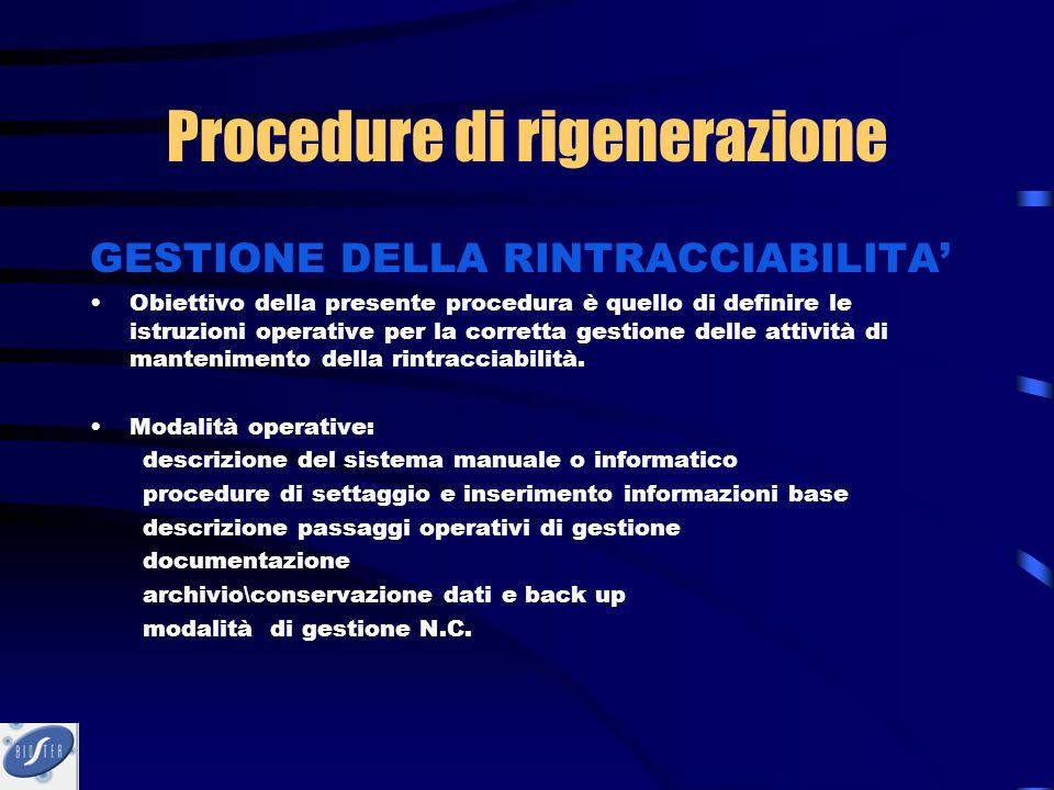 GESTIONE DELLA RINTRACCIABILITA' Obiettivo della presente procedura è quello di definire le istruzioni operative per la corretta gestione delle attivi