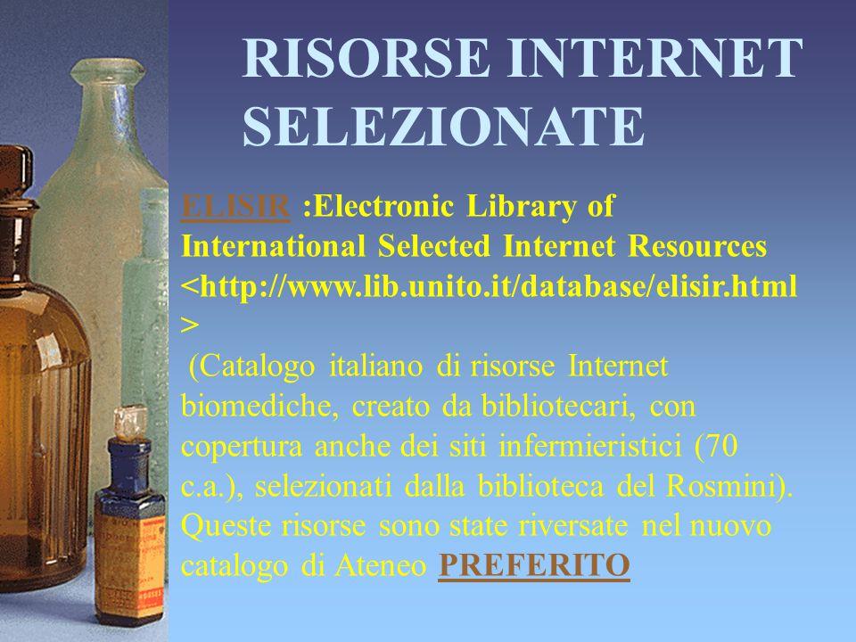 RISORSE INTERNET SELEZIONATE ELISIRELISIR :Electronic Library of International Selected Internet Resources (Catalogo italiano di risorse Internet biom