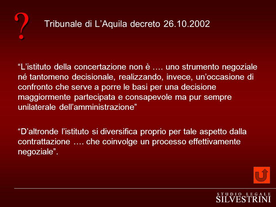 Tribunale di L'Aquila decreto 26.10.2002 L'istituto della concertazione non è ….