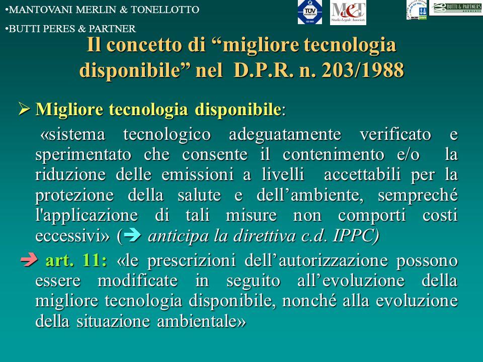 """MANTOVANI MERLIN & TONELLOTTO BUTTI PERES & PARTNER Il concetto di """"migliore tecnologia disponibile"""" nel D.P.R. n. 203/1988  Migliore tecnologia disp"""