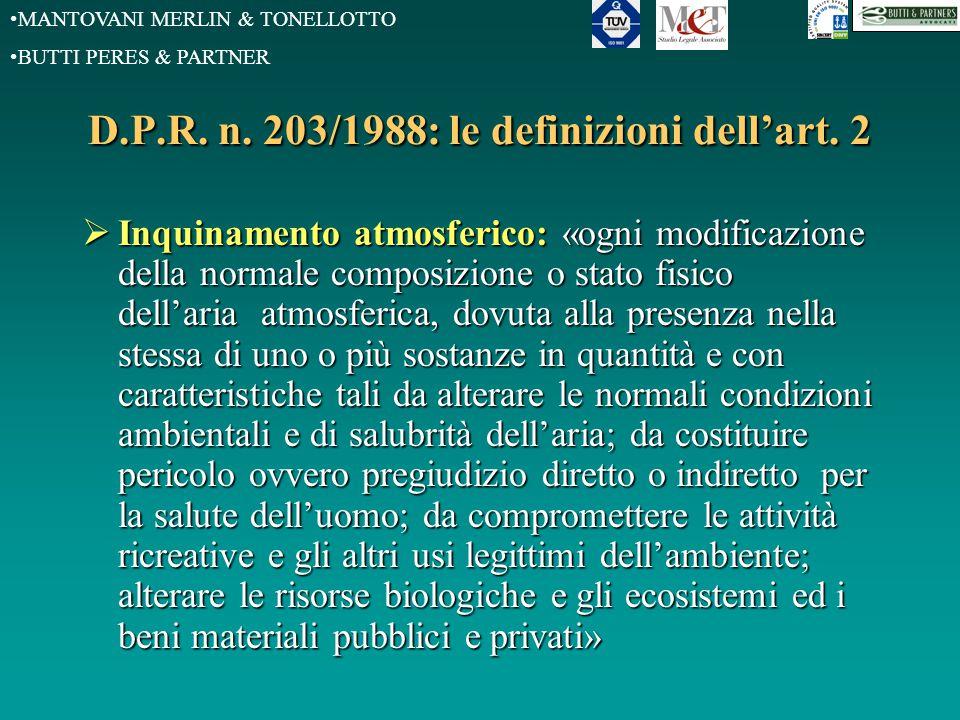 MANTOVANI MERLIN & TONELLOTTO BUTTI PERES & PARTNER Criteri di individuazione delle attività a ridotto inquinamento atmosferico (art.