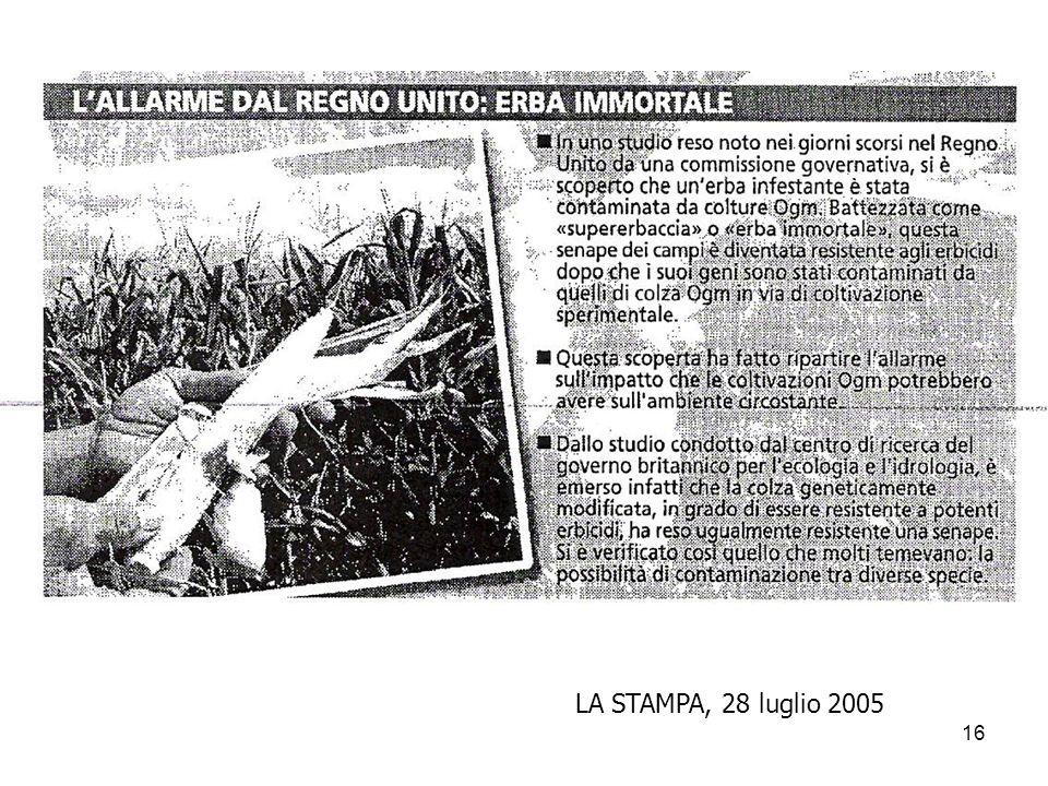 16 LA STAMPA, 28 luglio 2005