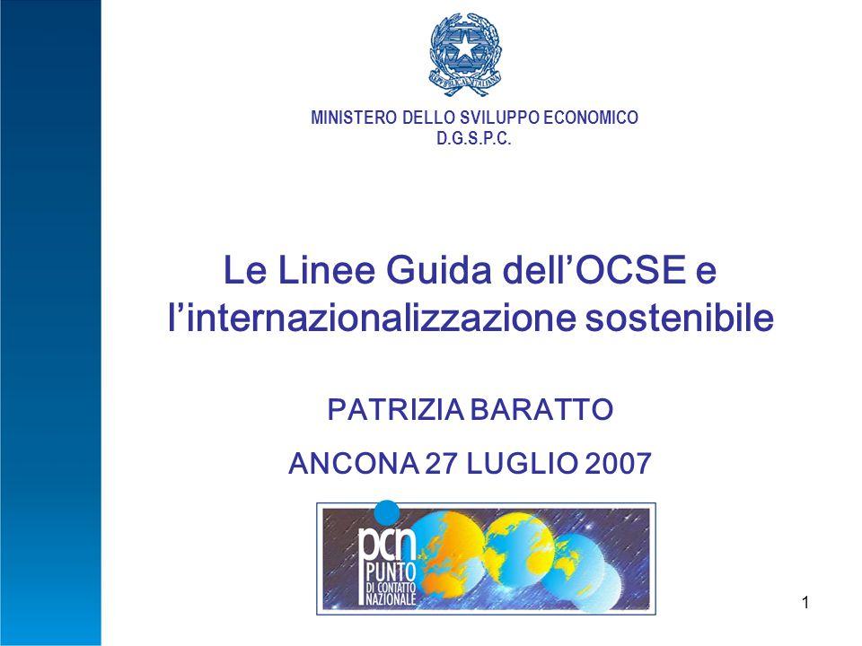 1 MINISTERO DELLO SVILUPPO ECONOMICO D.G.S.P.C.
