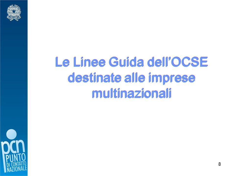 8 Le Linee Guida dell'OCSE destinate alle imprese multinazionali