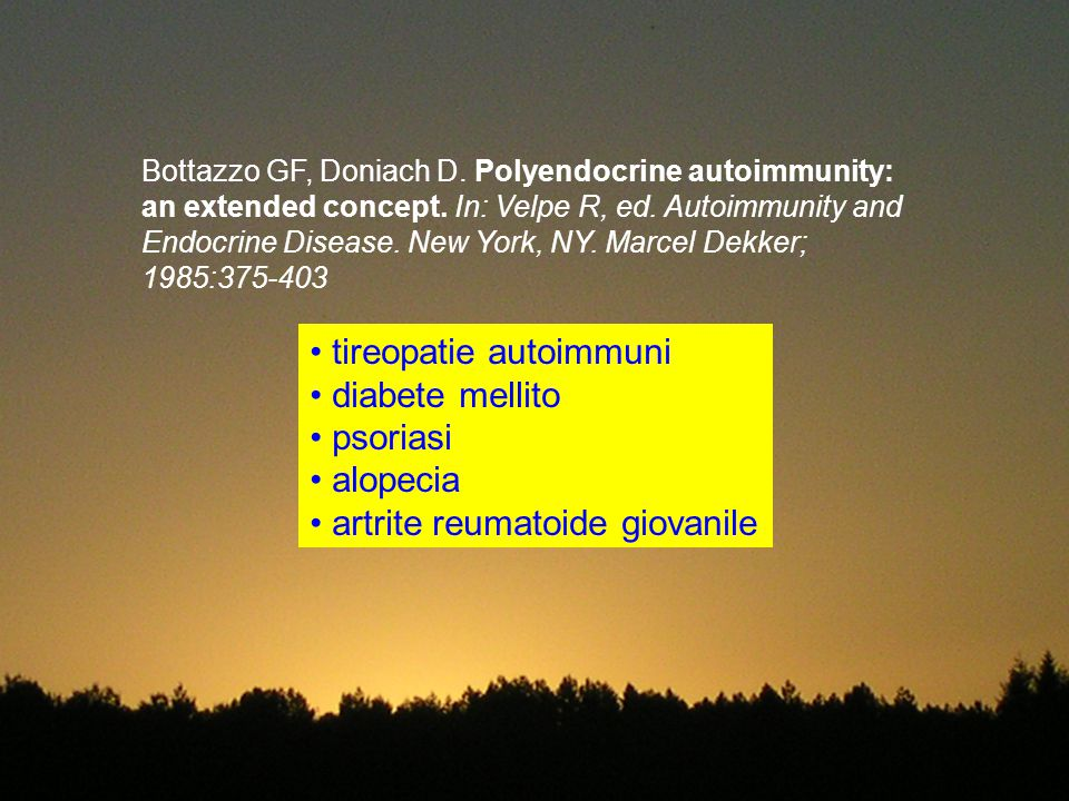 Bottazzo GF, Doniach D.Polyendocrine autoimmunity: an extended concept.
